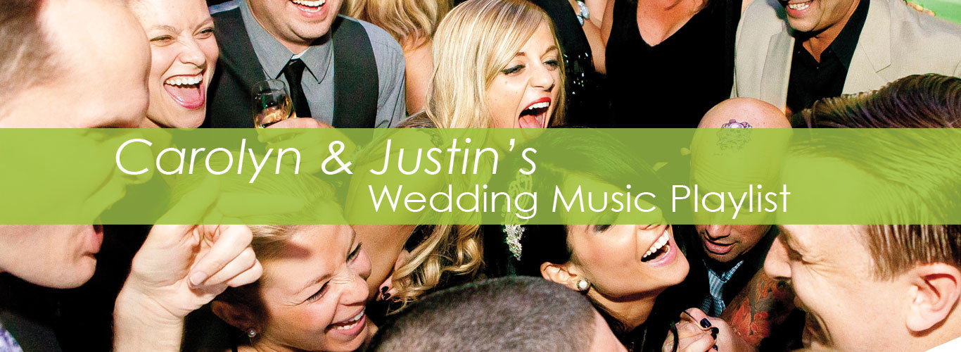 Playlist-Carolyn-&-Justins-New