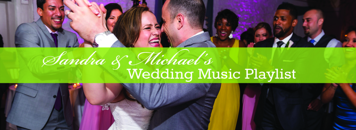 Sandra & Michael Playlist - A Perfect Blend Entertainmnet